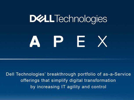 Dell Technologies unveils Apex as-a-service portfolio as new business model flagship
