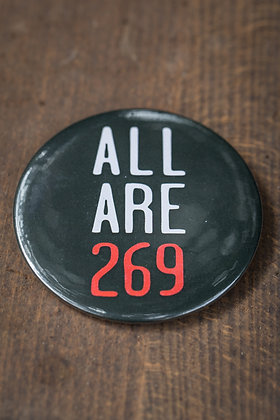 All Are 269 Button Badge