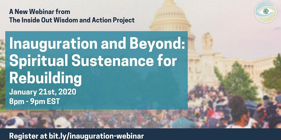 Inauguration and Beyond: Spiritual Sustenance for Rebuilding