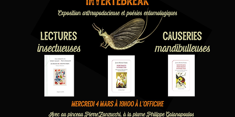 Invertébreak : lectures et expos insectueuses