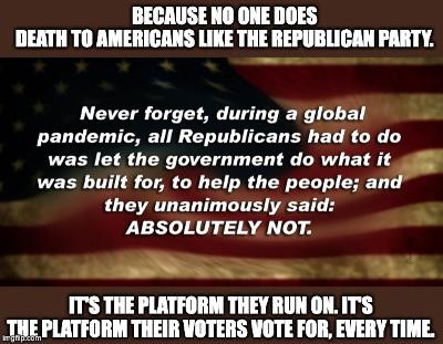 Midnight Meme Of The Day! The Republican Death To America Plan!