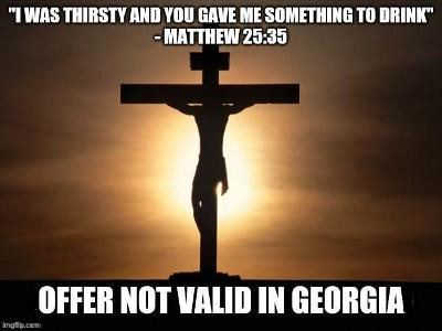 Midnight Meme Of The Day! If Jesus Went To Georgia
