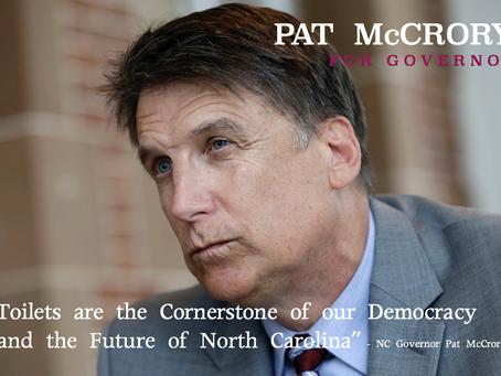 Pat McCrory, The Failed Bathroom Bill Kook From North Carolina, Is Running For The Senate