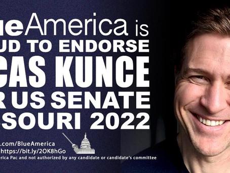 Endorsement Alert: Lucas Kunce, A Crusader Against Corporate Consolidation