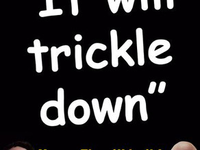 Midnight Meme Of The Day! The Trickle Down Con