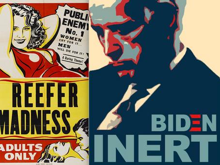 Biden's Reefer Madness