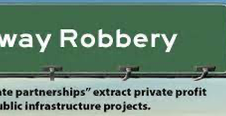 Public-Private Partnerships-- How Conservatives Shift The Tax Burden Away From The Rich