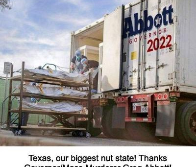 Midnight Meme Of The Day! Greg Abbott, Corpses By The Truckload!