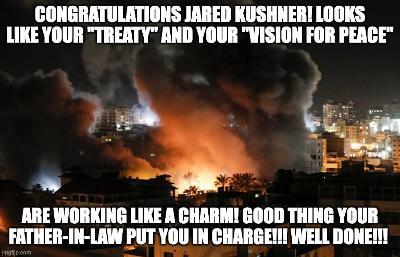 Midnight Meme Of The Day! Kushner's Lip-Service Fails