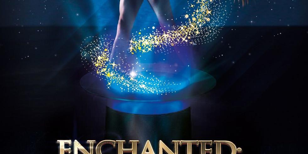 "Enchanted "" A Night of Magic """