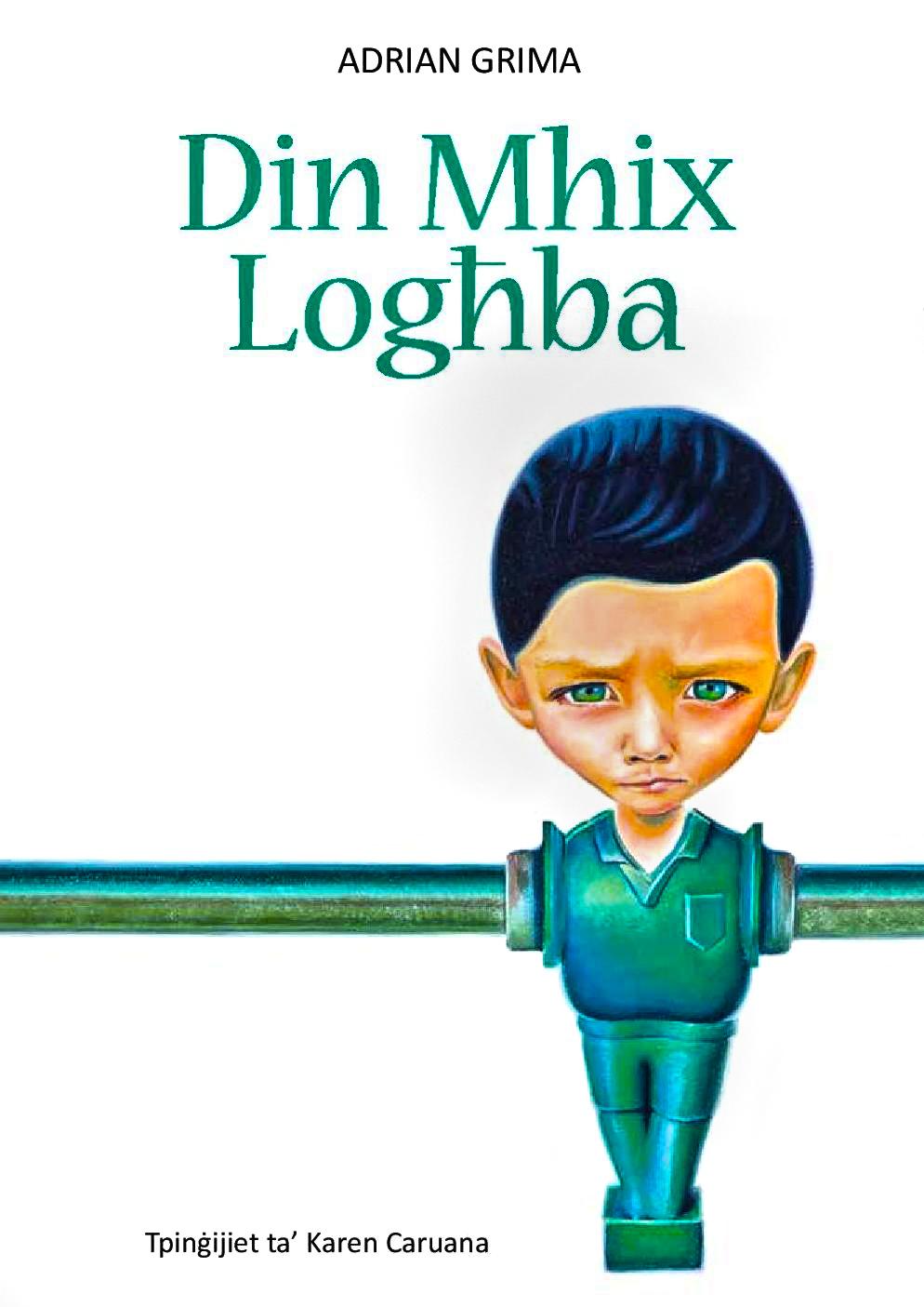Book cover for Din Mhix Logħba
