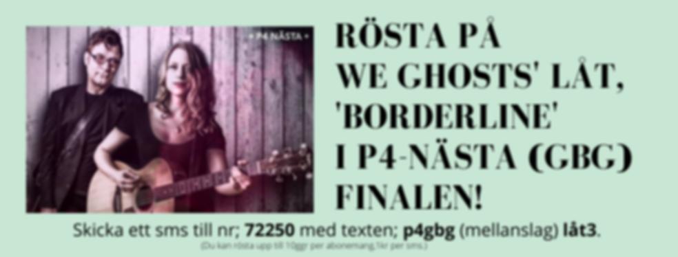 Rösta på vår låt, 'Borderline' i p4-Näst