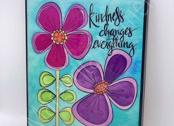 Kindness Changes Everything Watercolor Art.