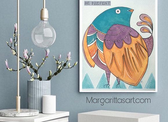 """Bird Be Present Watercolor Art 8x10"""""""