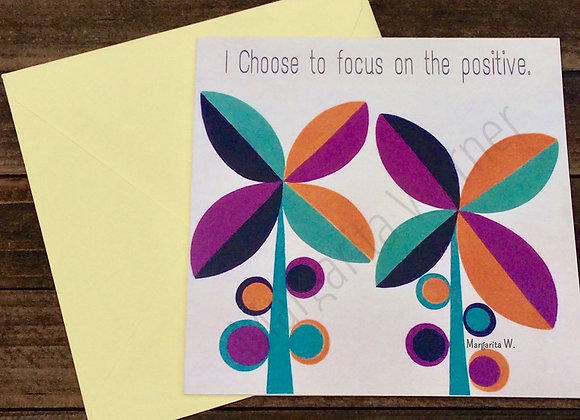 """I Choose to be Positive Card / Floral Inspiraton / Gretting Card / 6x6"""""""