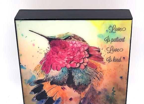 Love is patient ,love is kind. 6x6 art