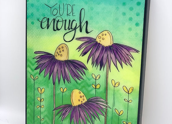 """You are enough flowers watercolor art 8x10 """""""