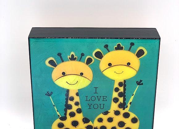 "I love you Giraffes art 6x6x2"""