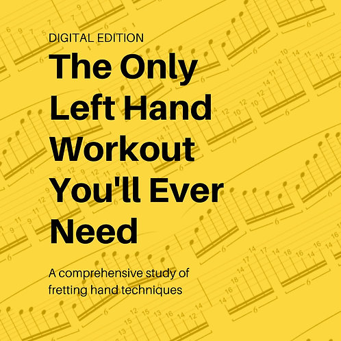The Only Left Hand Workout You'll Ever Need-27 Page eBook