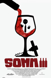 Somm III was a Great Movie
