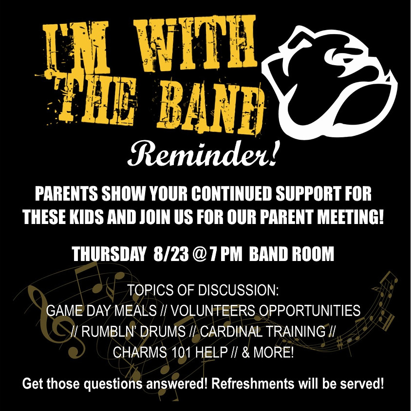 Monthly Parent Meeting 8/23 @ 7 PM  Band Room