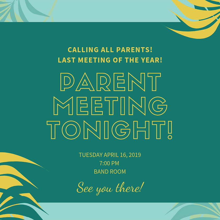 Final Parent Meeting of the Year!