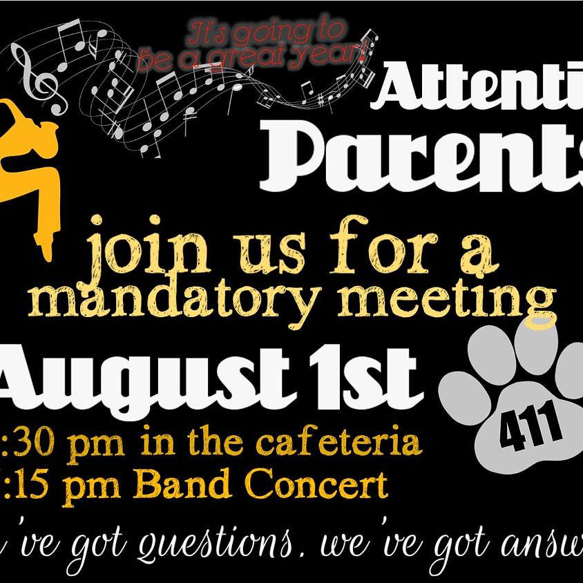 Mandatory Parent Meeting - Cafeteria