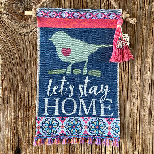 Let's Stay Home, Boho Denim Banner, Pinks