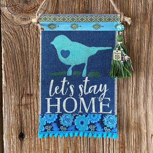 Let's Stay Home, Boho Denim Banner, Blues