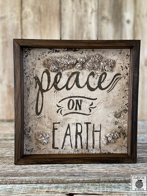 Peace on Earth Farmhouse Sign, Hand Painted, Made in USA
