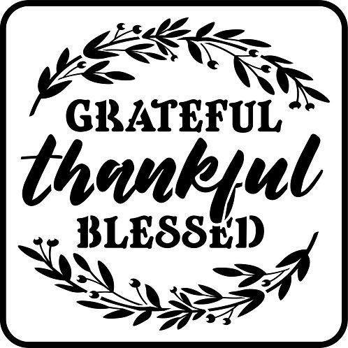 Grateful, Thankful, Blessed, JRV Stencil