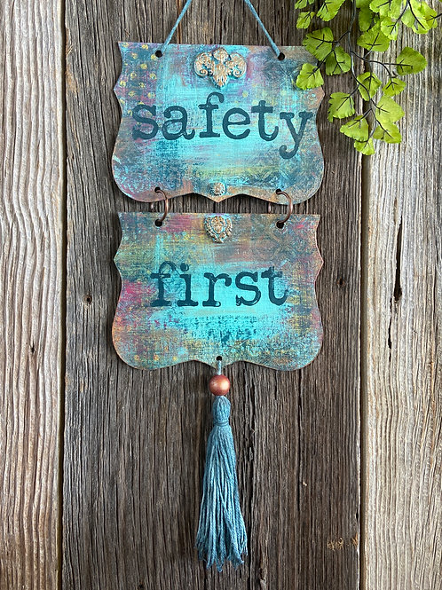 Original Hand Painted Safety First Vertical Chipboard Banner