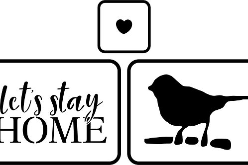 "Let's Stay Home JRV Stencils, 4"" x 5.5"""