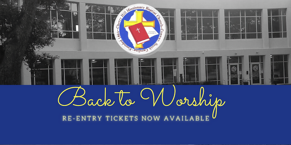 Re-Entry to Worship Ticket