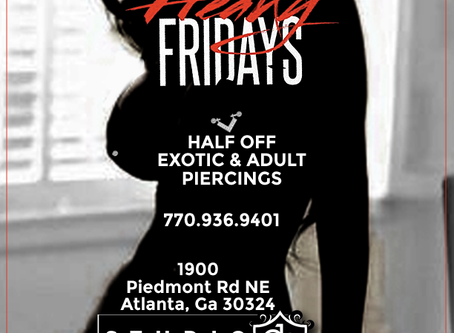FREAKY FRIDAYS PIERCING SPECIAL!!!