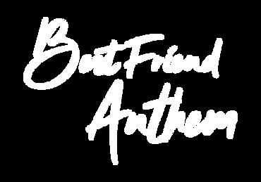 Best friend anthemHD.png