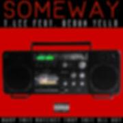 T.Lee - SOMEWAY (feat. Geaux Yella).JPG