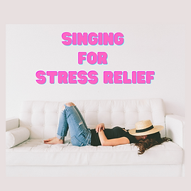 Singing ForStress Relief2020 (1).png