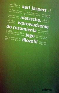 Jaspers, Nietzsche, übers. Dorota Stroinska