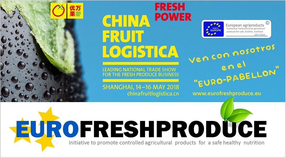 CHINA FRUIT LOGISTICA EUROFRESHPRODUCE
