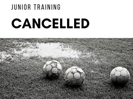 JUNIOR TRAINING CANCELLED TODAY!