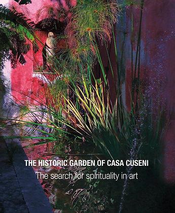 BOOK - THE HISTORIC GARDEN OF CASA CUSENI - The search for spirituality in art