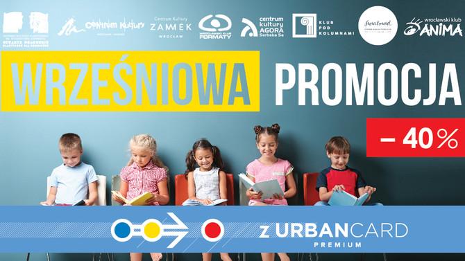 40% zniżki z UrbanCard Premium we wrześniu!
