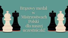 Brązowy medal z Mistrzostwach Polski!