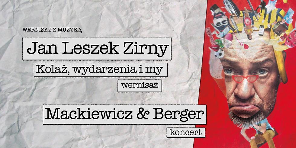 Wernisaż z muzyką | Jan Leszek Zirny, Mackiewicz & Berger