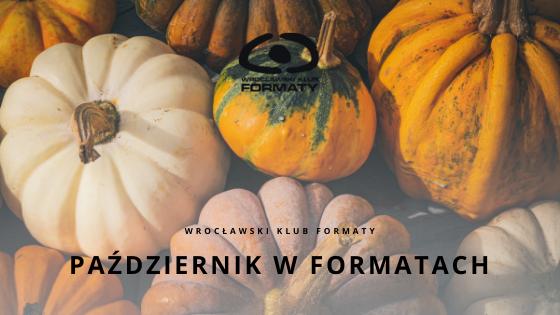Wydarzenia w październiku w Formatach