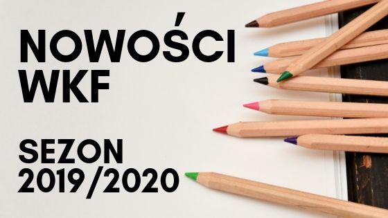 Nowy sezon artystyczny - Nowości WKF