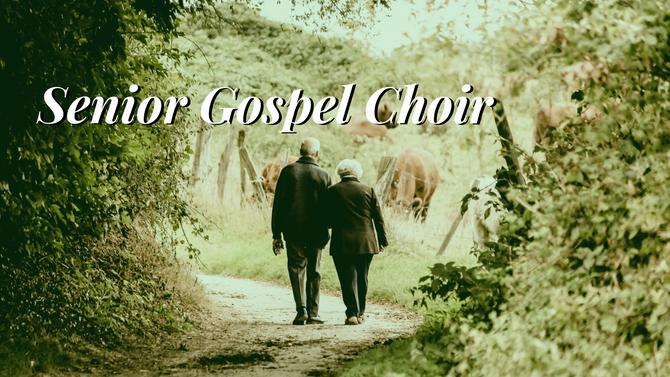 Senior Gospel Choir