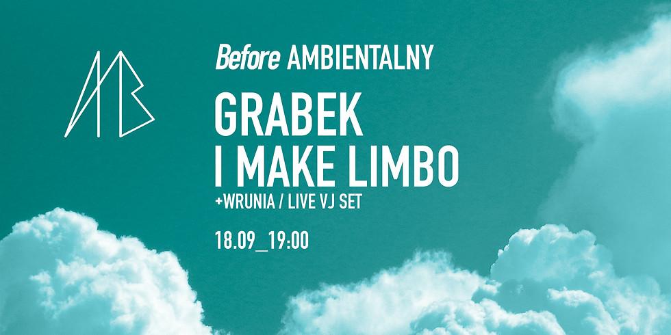 Before Ambientalny 2021 /Grabek, I Make Limbo + Wrunia/