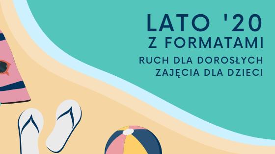 Lato '20 z Formatami